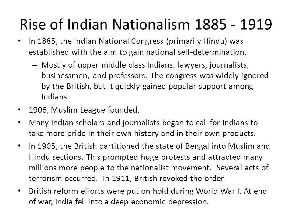 Rise of Indian Nationalism 1885 - 1919