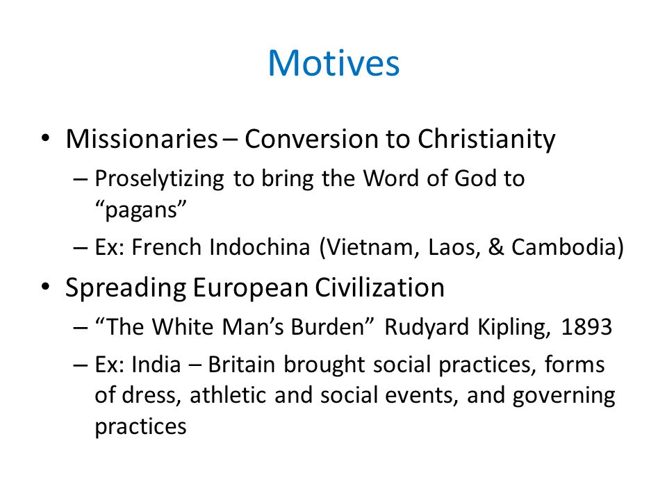 Motives Missionaries – Conversion to Christianity