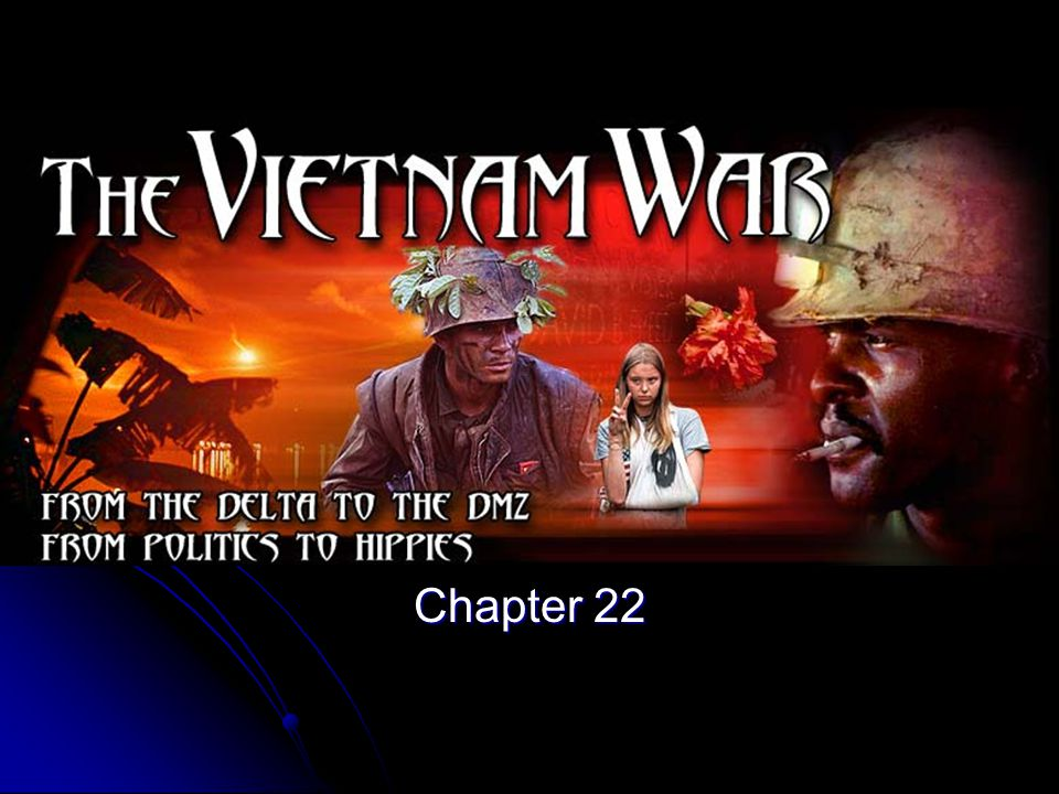 THE VIETNAM YEARS Chapter 22