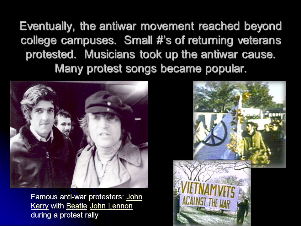 Eventually, the antiwar movement reached beyond college campuses