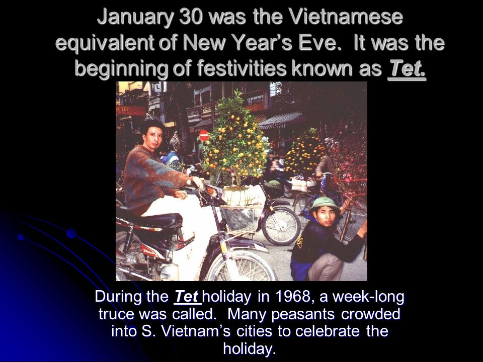 January 30 was the Vietnamese equivalent of New Year's Eve