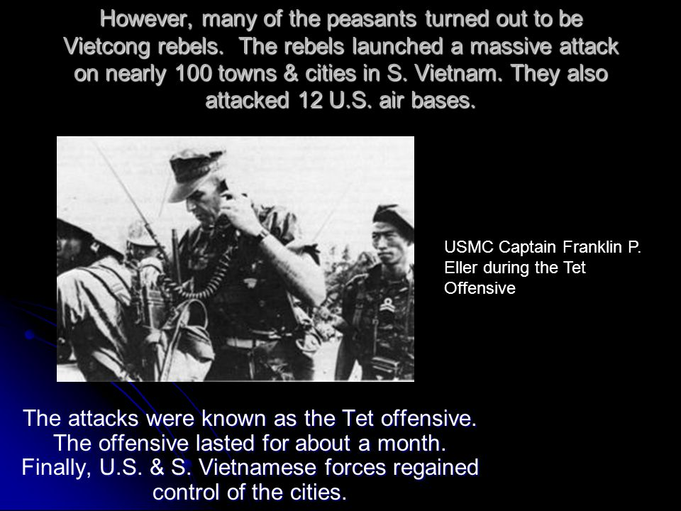 However, many of the peasants turned out to be Vietcong rebels