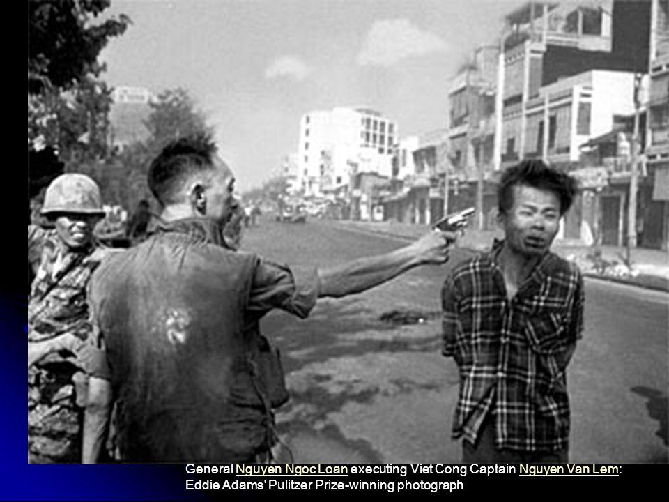 General Nguyen Ngoc Loan executing Viet Cong Captain Nguyen Van Lem: Eddie Adams Pulitzer Prize-winning photograph