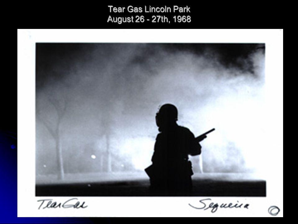 Tear Gas Lincoln Park August 26 - 27th, 1968