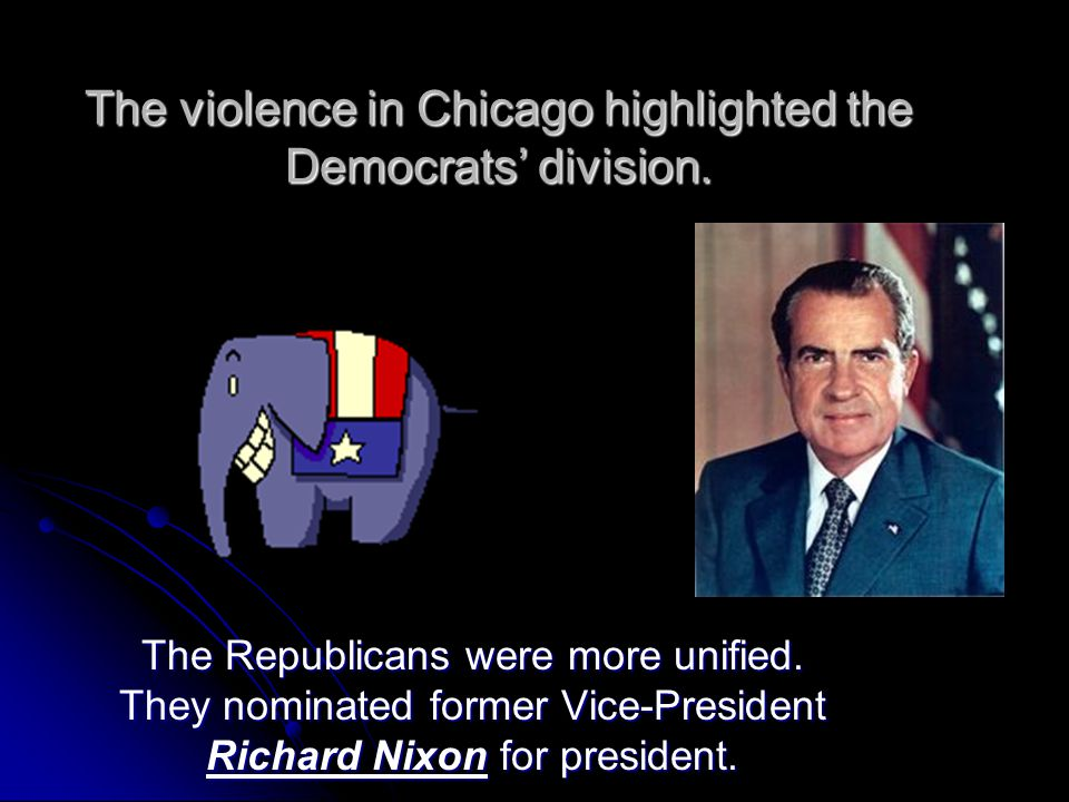 The violence in Chicago highlighted the Democrats' division.