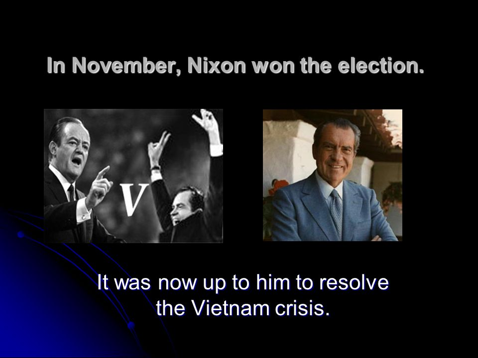 In November, Nixon won the election.