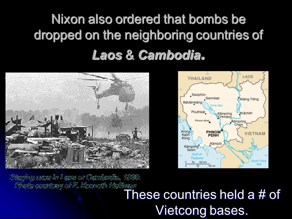 These countries held a # of Vietcong bases.