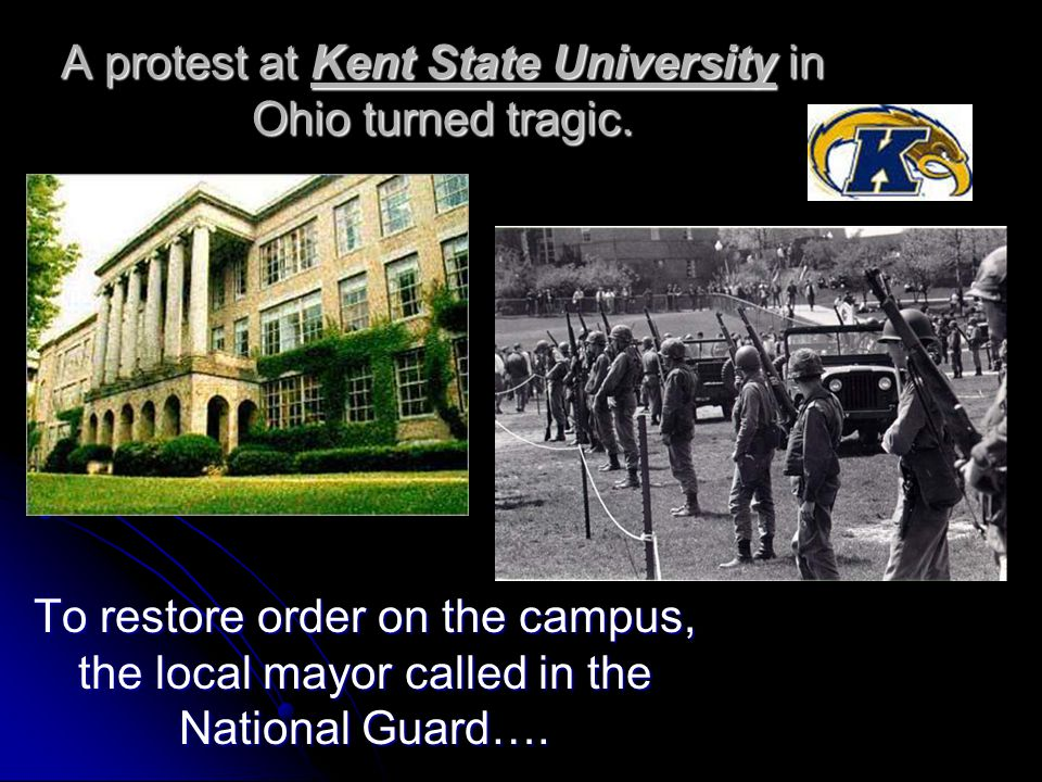 A protest at Kent State University in Ohio turned tragic.