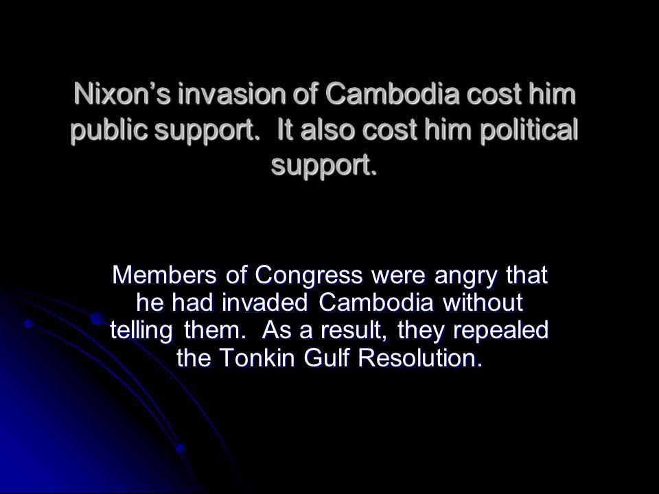 Nixon's invasion of Cambodia cost him public support