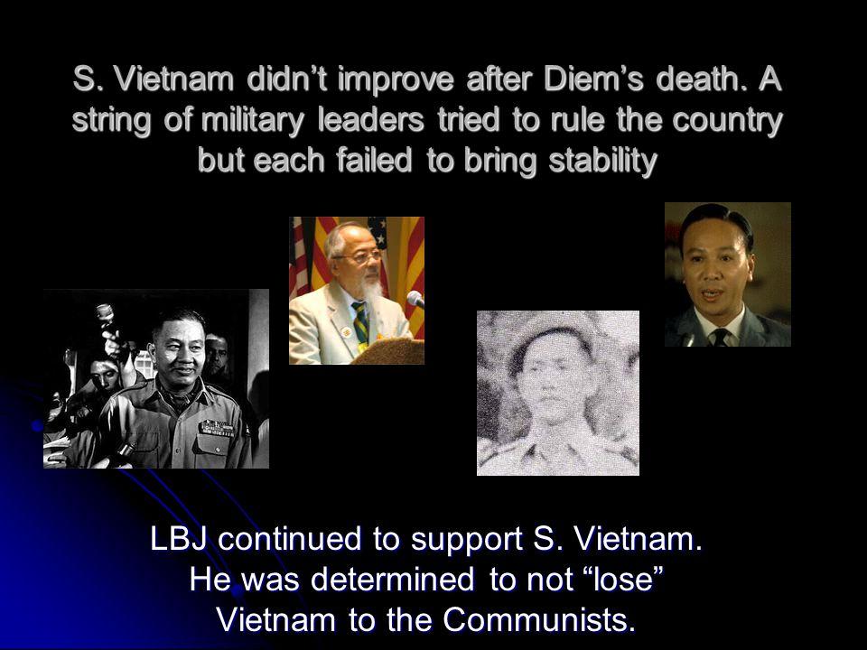 S. Vietnam didn't improve after Diem's death