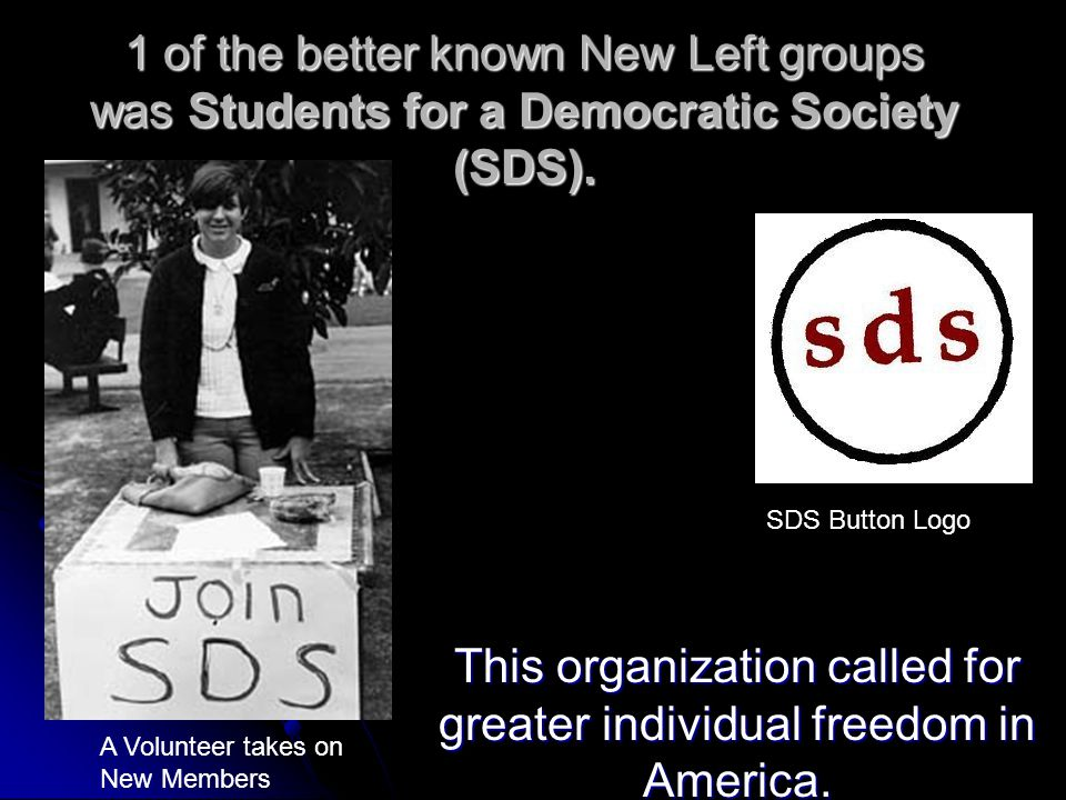 This organization called for greater individual freedom in America.