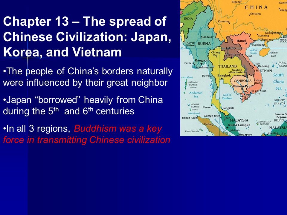 Chapter 13 – The spread of Chinese Civilization: Japan, Korea, and Vietnam