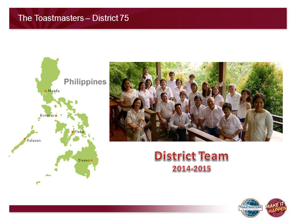 The Toastmasters – District 75