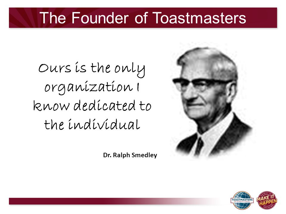 The Founder of Toastmasters