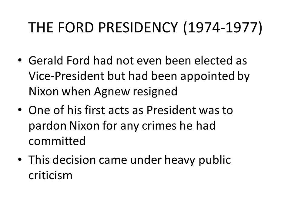 THE FORD PRESIDENCY (1974-1977)