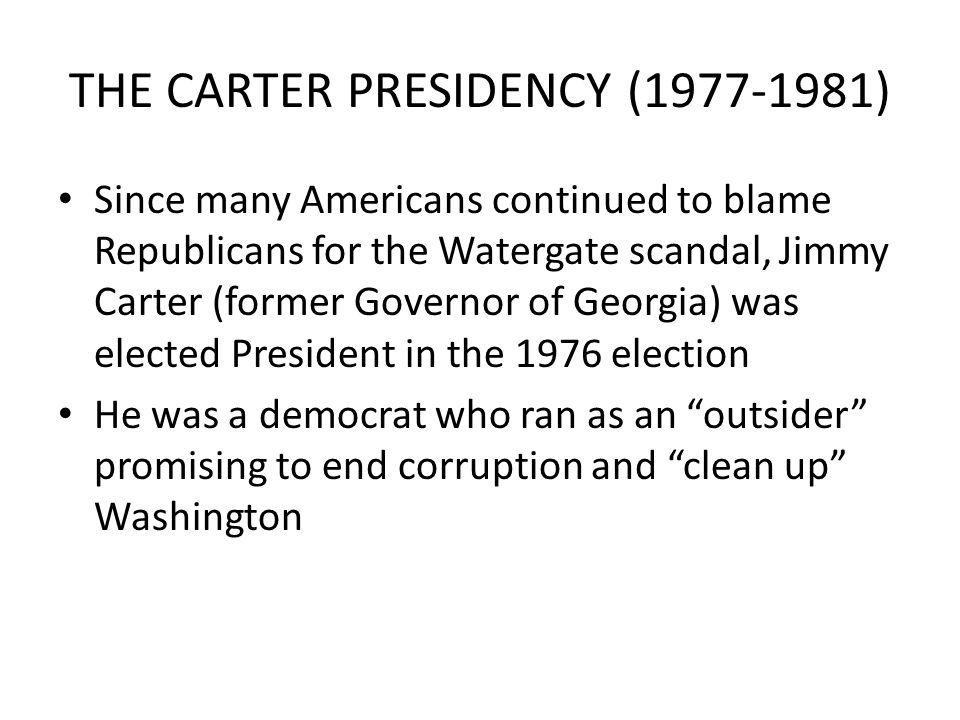 THE CARTER PRESIDENCY (1977-1981)