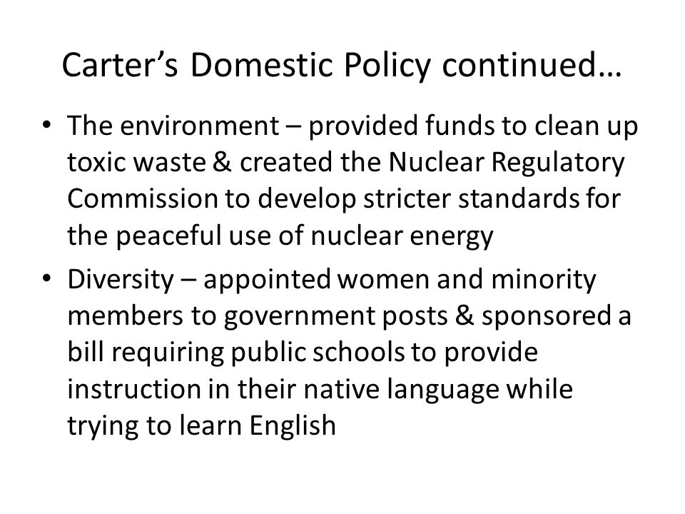 Carter's Domestic Policy continued…