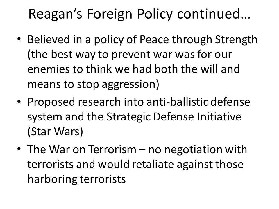 Reagan's Foreign Policy continued…