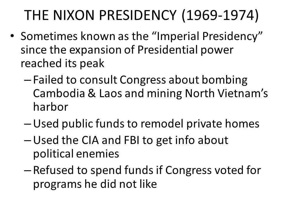 THE NIXON PRESIDENCY (1969-1974)