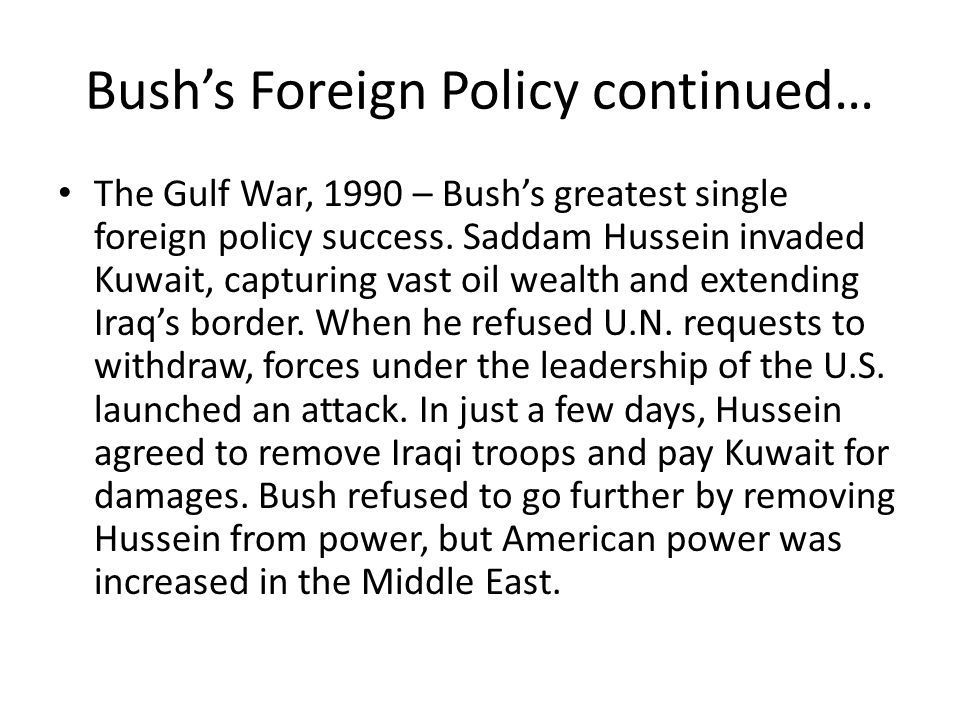 Bush's Foreign Policy continued…