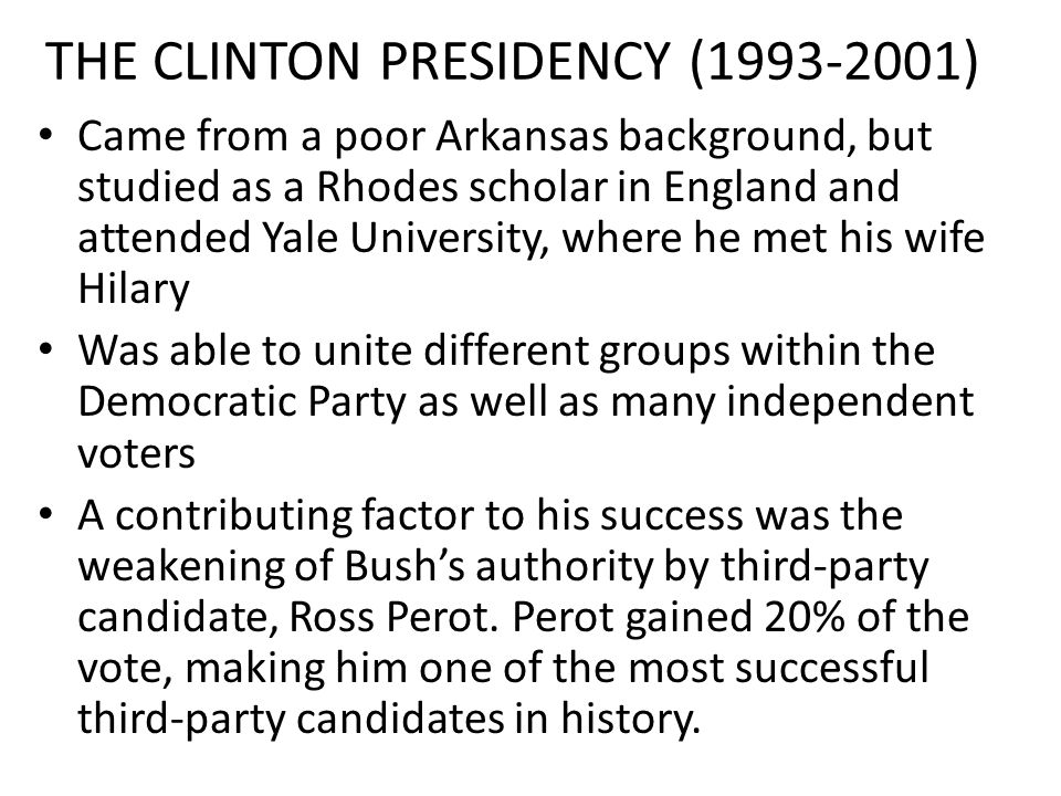 THE CLINTON PRESIDENCY (1993-2001)