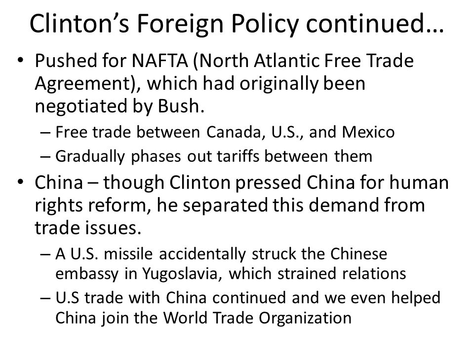 Clinton's Foreign Policy continued…