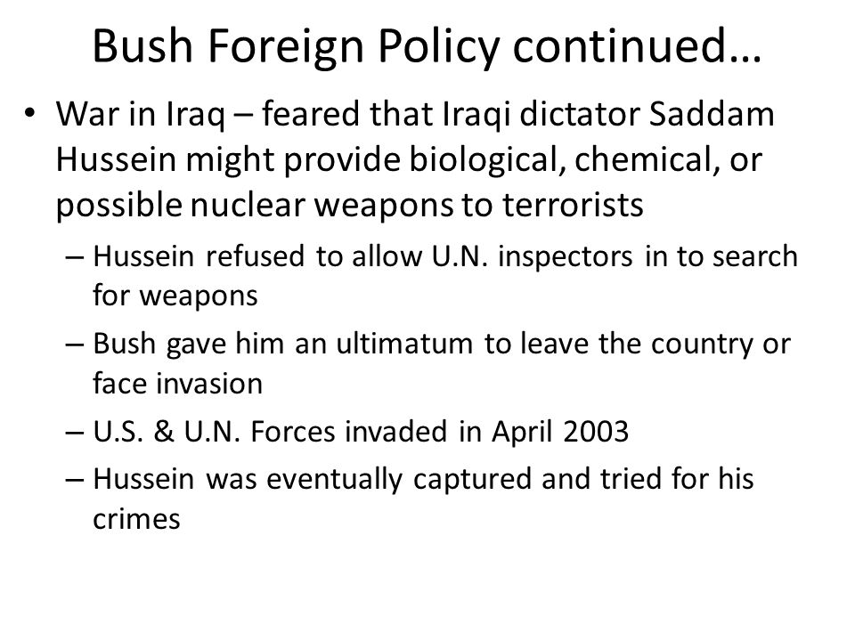 Bush Foreign Policy continued…