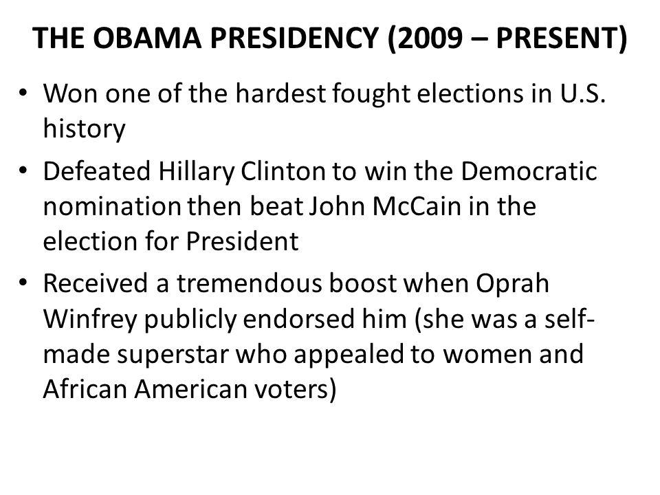 THE OBAMA PRESIDENCY (2009 – PRESENT)