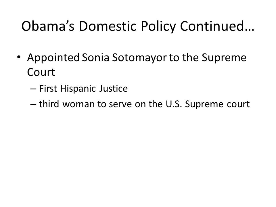 Obama's Domestic Policy Continued…