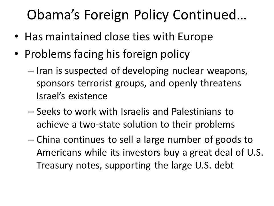 Obama's Foreign Policy Continued…