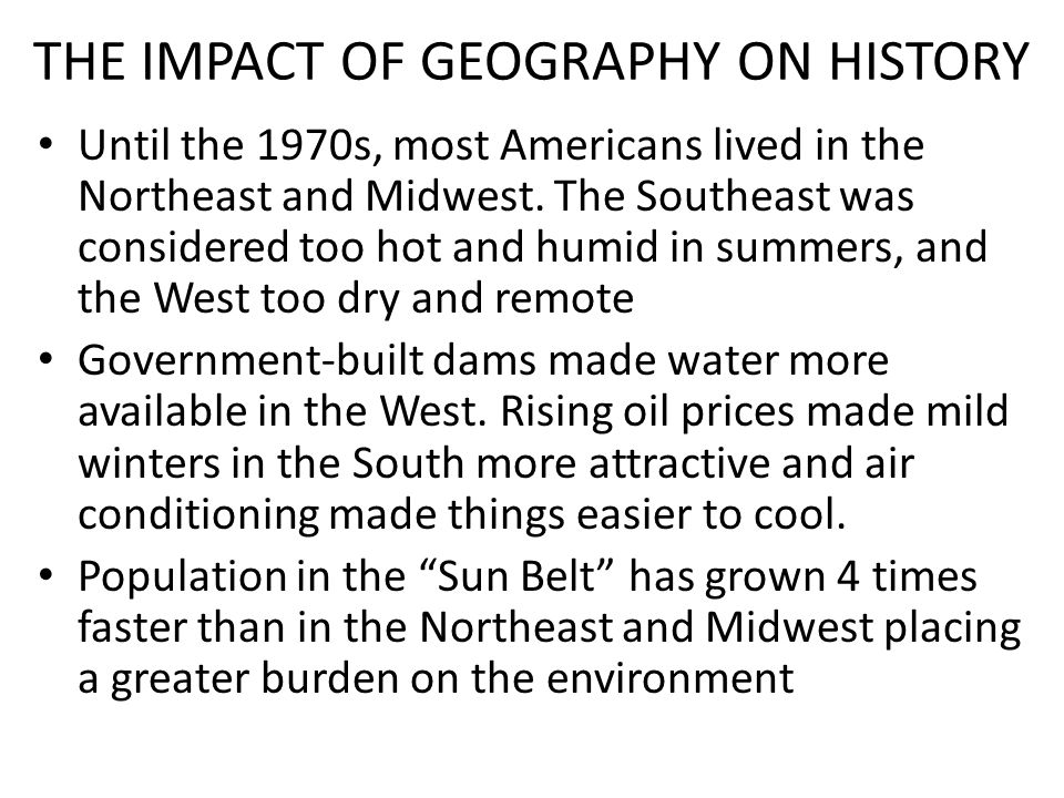 THE IMPACT OF GEOGRAPHY ON HISTORY