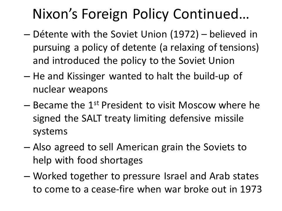 Nixon's Foreign Policy Continued…