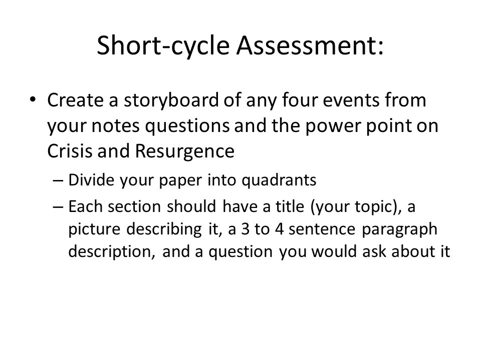 Short-cycle Assessment: