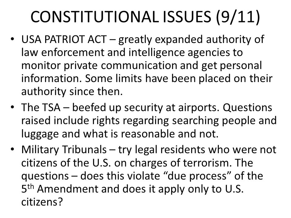 CONSTITUTIONAL ISSUES (9/11)