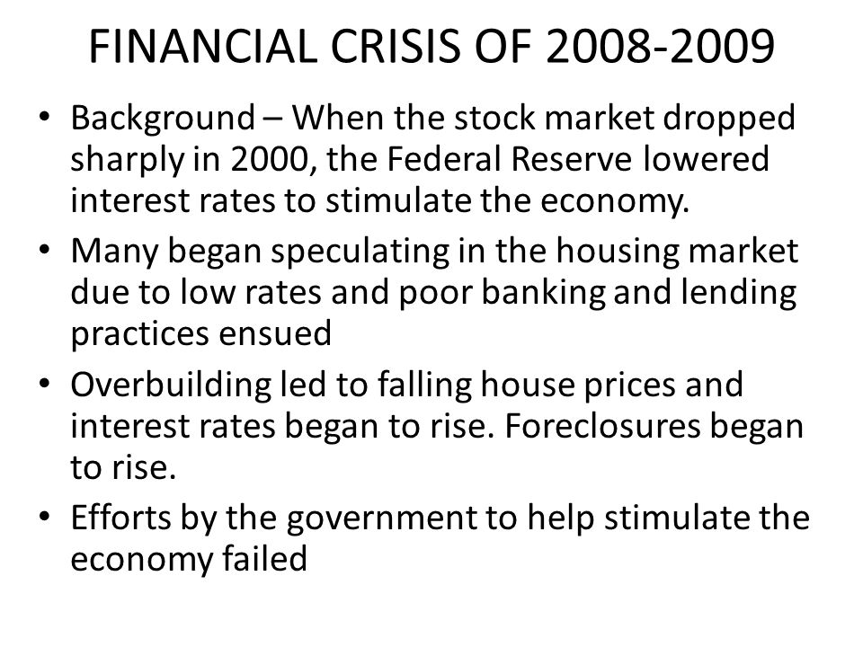 FINANCIAL CRISIS OF 2008-2009