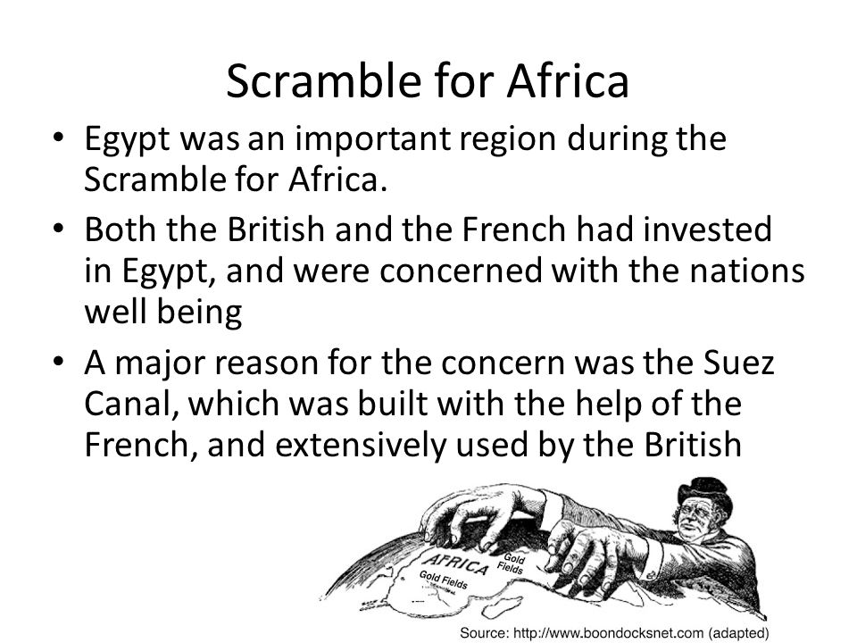 Scramble for Africa Egypt was an important region during the Scramble for Africa.