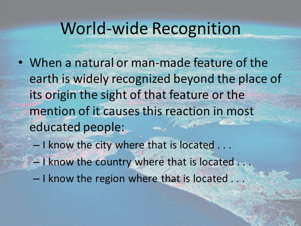 World-wide Recognition