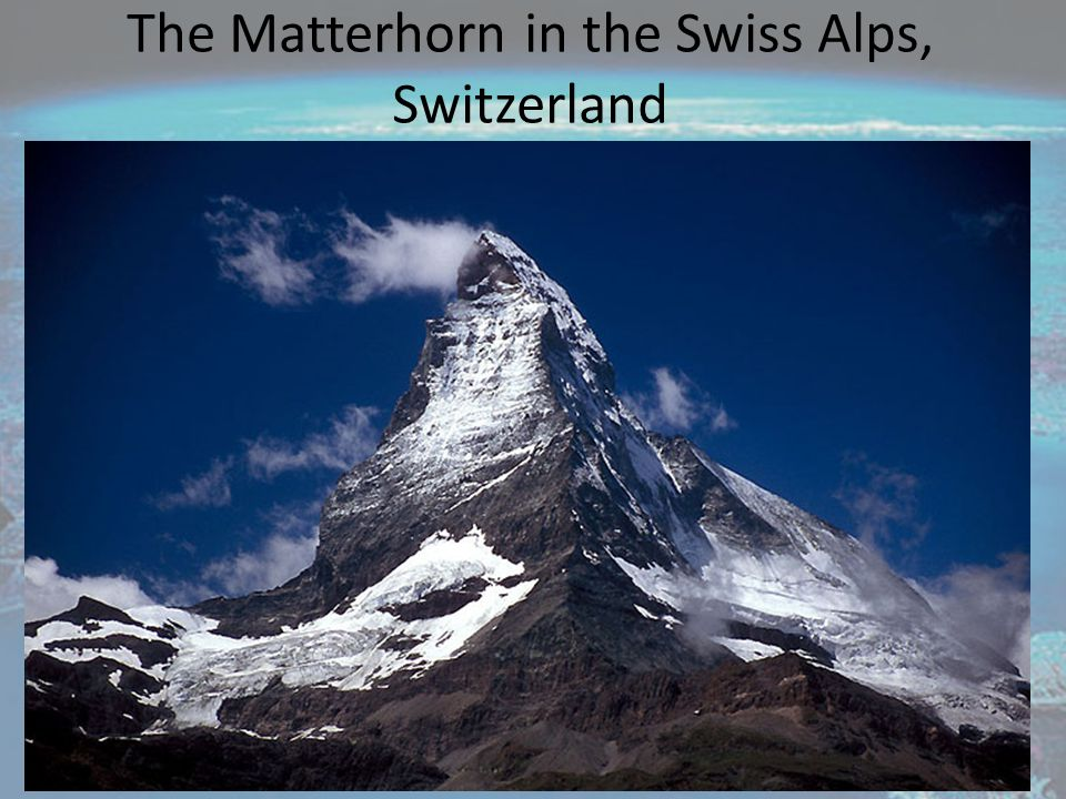 The Matterhorn in the Swiss Alps, Switzerland