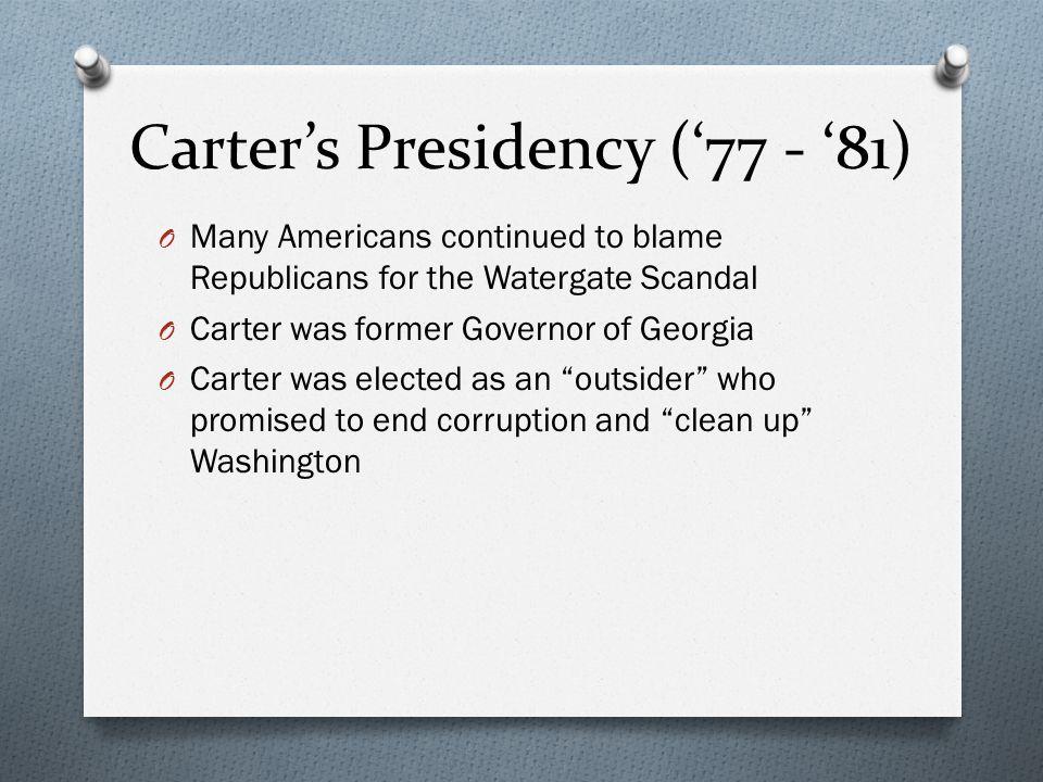 Carter's Presidency ('77 - '81)