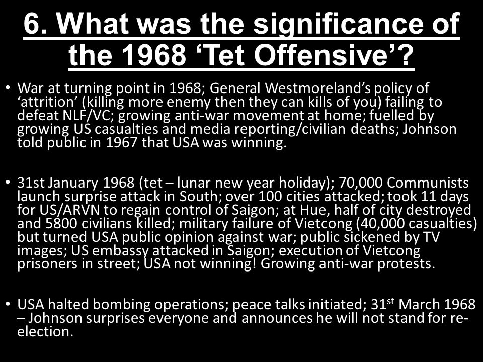 6. What was the significance of the 1968 'Tet Offensive'