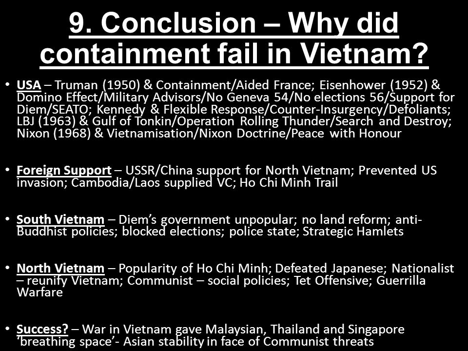 9. Conclusion – Why did containment fail in Vietnam