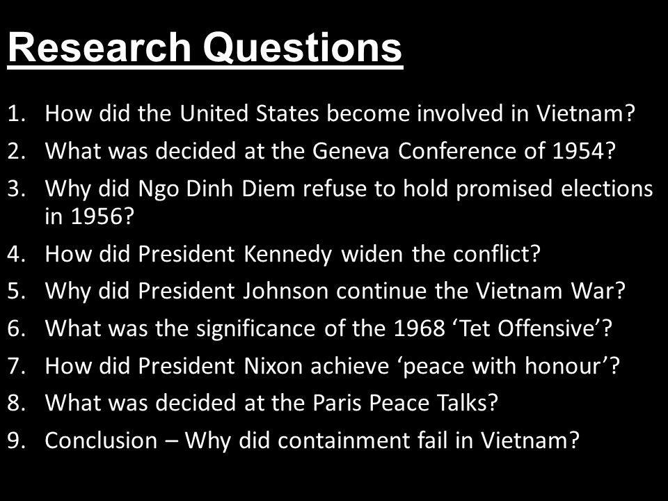 Research Questions How did the United States become involved in Vietnam What was decided at the Geneva Conference of 1954
