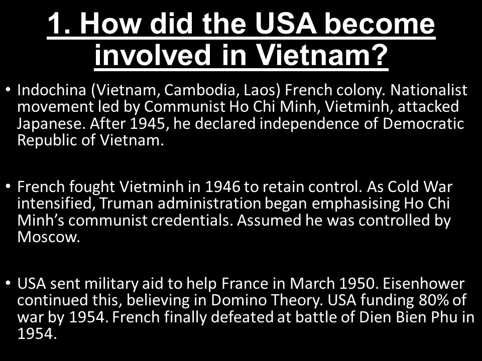 1. How did the USA become involved in Vietnam