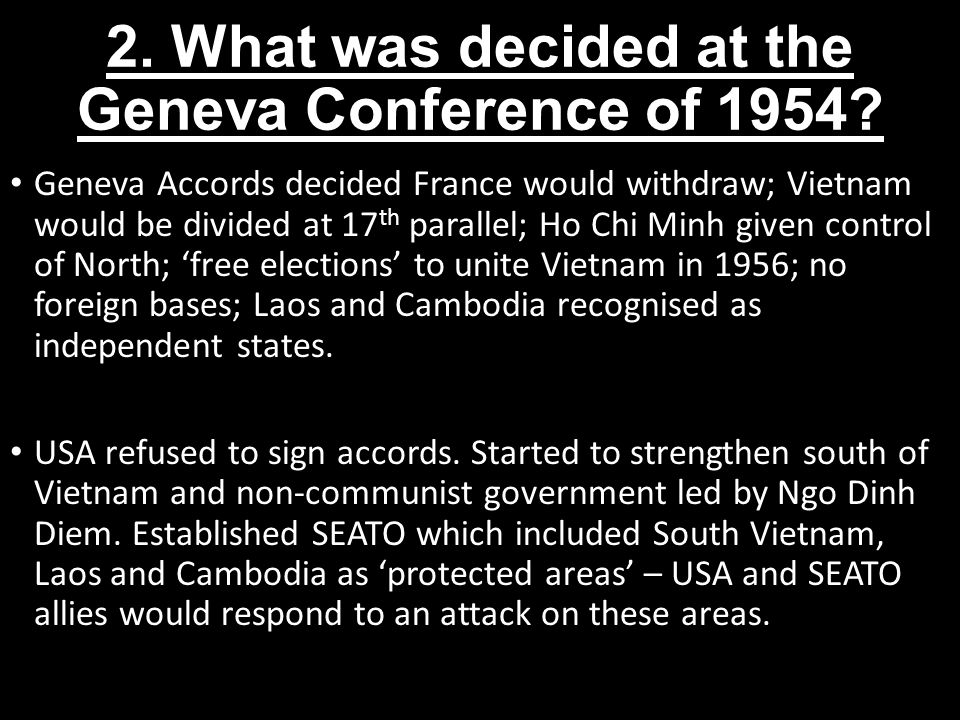 2. What was decided at the Geneva Conference of 1954