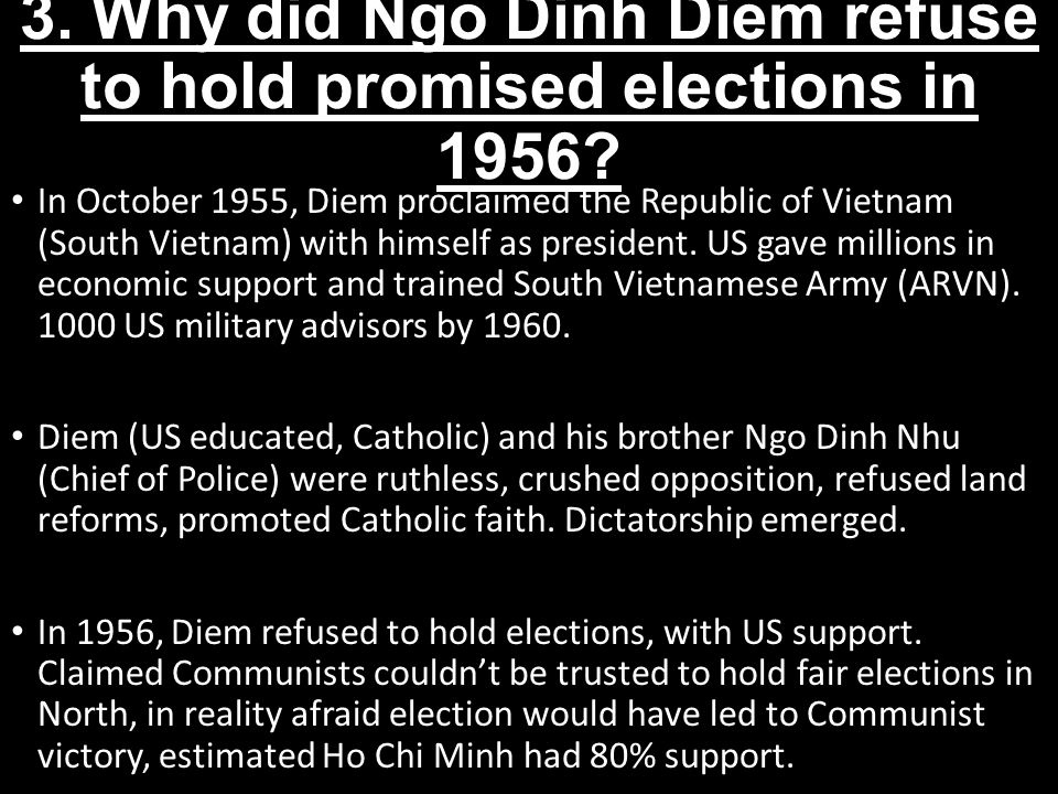 3. Why did Ngo Dinh Diem refuse to hold promised elections in 1956