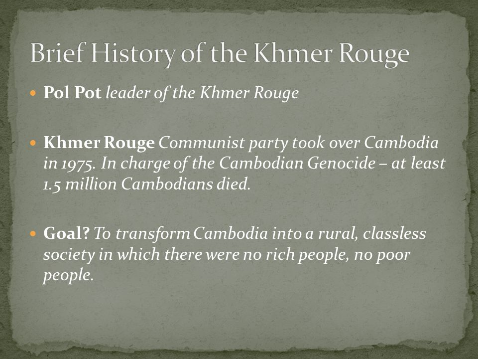 Brief History of the Khmer Rouge