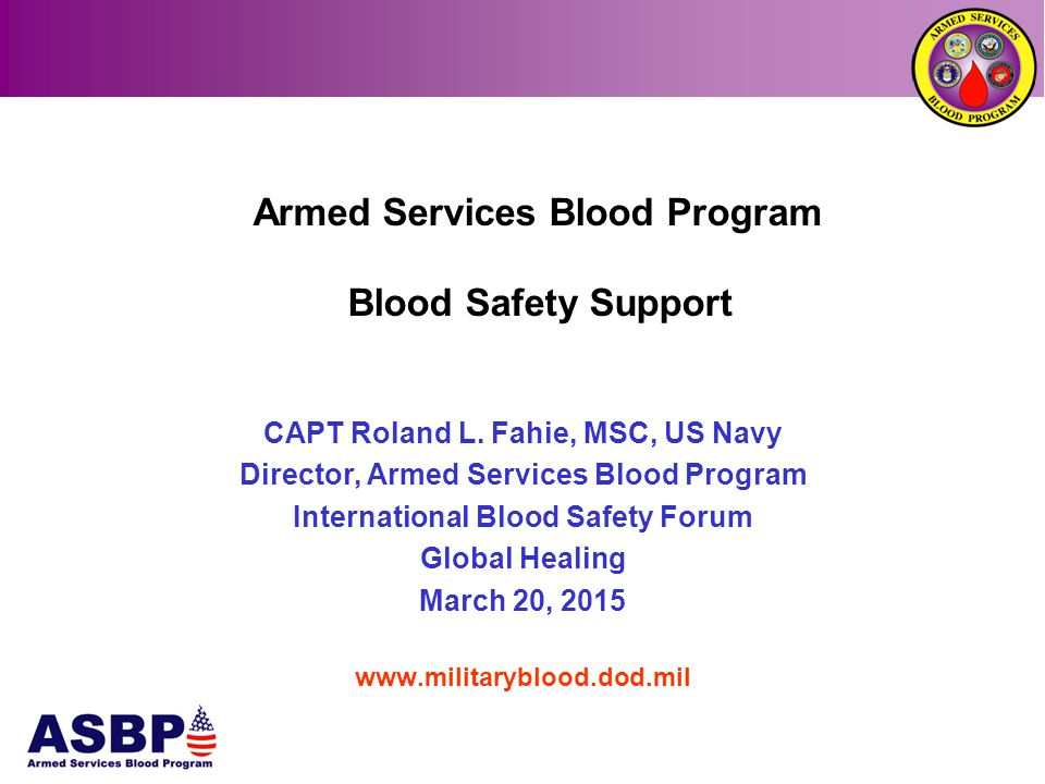 Armed Services Blood Program Blood Safety Support