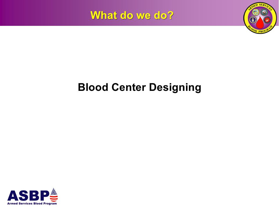 Blood Center Designing
