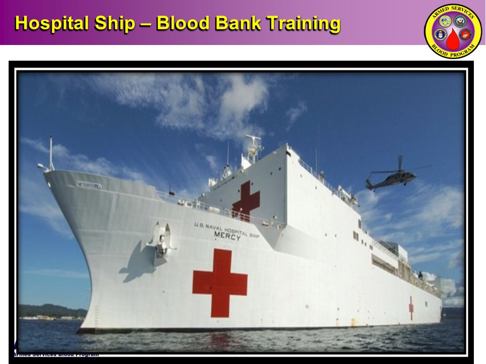Hospital Ship – Blood Bank Training