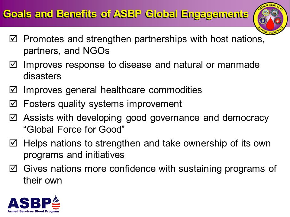 Goals and Benefits of ASBP Global Engagements